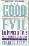 for-good-evil-second-edition-impact-taxes-on-charles-adams-paperback-cover-art