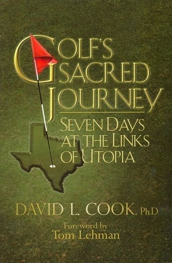 golfs sacred journey seven days at the links in utopia