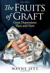 fruits-graft-great-depressions-then-now-wayne-jett-hardcover-cover-art