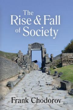 The Rise and Fall of Society_Chodorov